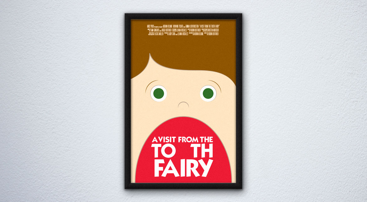 "Pens to Lens movie poster for ""A Visit from the Tooth Fairy"""